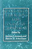 img - for Psychotherapy: The Analytic Approach book / textbook / text book