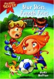 Pee Wee Scouts: Blue Skies, French Fries (A Stepping Stone Book(TM))