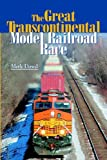 The Great Transcontinental Model Railroad Race, Merle Dowd, 0913539635