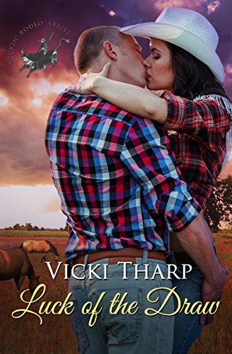Luck of the draw rockin rodeo series book 1 kindle edition by luck of the draw rockin rodeo series book 1 by tharp fandeluxe Gallery