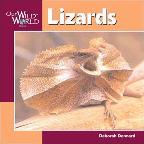 Lizards (Our Wild World)