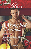 A Wrong Bed Christmas: Ignited\Where There's Smoke (The Wrong Bed)