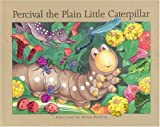 Percival the Plain Little Caterpillar, Helen Brawley, 1740475763