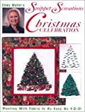 Cindy Walter's Snippet Sensations Christmas Celebration