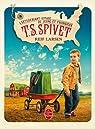 L'Extravagant Voyage du jeune et prodigieux T. S. Spivet par Larsen
