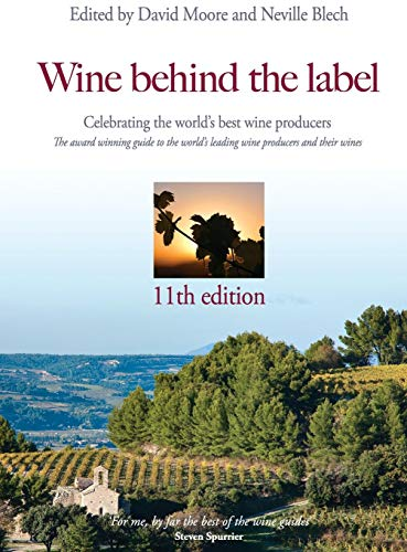Wine Behind the Label: 11th Edition by David Moore, Neville Blech