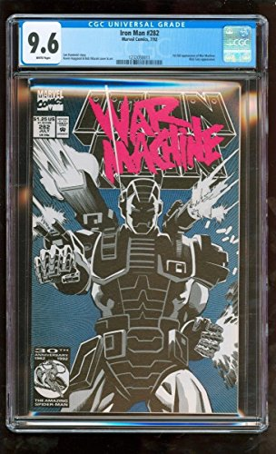 CGC 9.6 NM+ IRON MAN #282 MARVEL 1992 1ST FULL APPEARANCE WAR MACHINE NICK FURY by Unknown