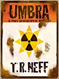 Umbra: A Post-Apocalyptic Mystery