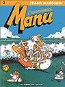 Manu, tome 2 : L'abominable Manu par Margerin