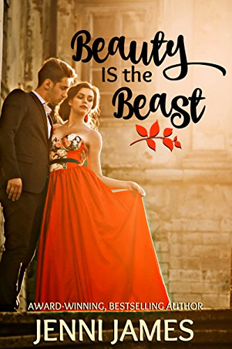 Beauty IS the Beast (Modern Fairy Tales Book 3)