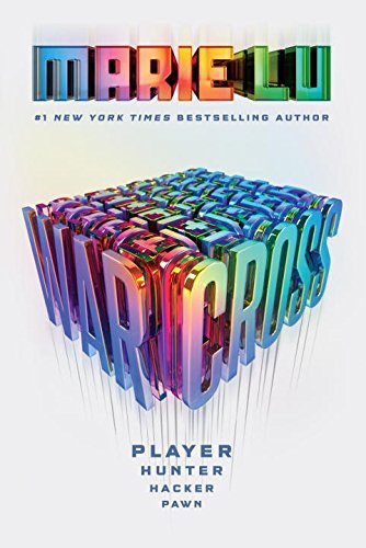 Warcross (Warcross #1) by Marie Lu Book Review, Buy Online