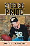 Steeler Pride, Doug Yencho, 1468539019