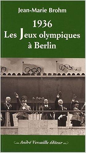 Livre gratuits 1936 : Les Jeux Olympiques à Berlin pdf ebook