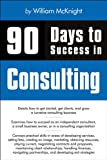 90 Days to Success in Consulting Pdf