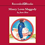Misery Loves Maggody  | Joan Hess