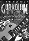 Guardian of the Gods, Mark Rodgers, 0967128803