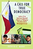 A Call for True Democracy, Patricio R. Mamot, 0595421849
