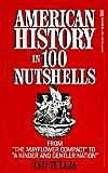 """""""American History in 100 Nutshells"""" av Thaddeus F. Tuleja"""