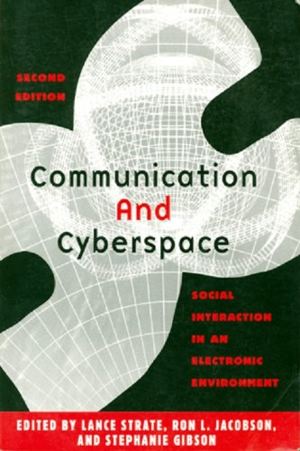 Communication and Cyberspace: Social Interaction in an...