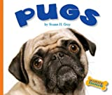 Pugs, Susan Heinrichs Gray and Susan H. Gray, 1592967760