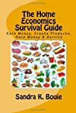 The Home Economics Survival Guide, Sandra K. Bouie, 1448693136