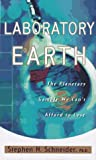 Laboratory Earth, Stephen H. Schneider, 0465072798
