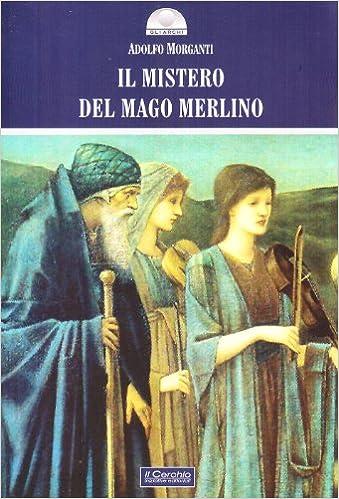 Book Il mistero del mago Merlino