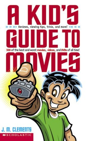 A Kid's Guide To Movies ebook