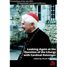 Looking Again At Question Of Liturgy