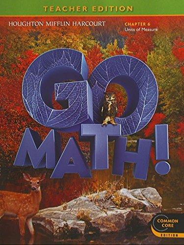 GO MATH! Grade 6 Chapter 6 Units of Measure, Teacher Edition, Common Core Edition, 9780547591650, 0547591659