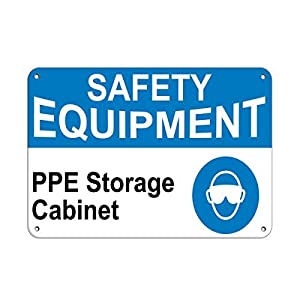 Safety Equipment Ppe Storage Cabinet Warehouse Signs Aluminum Metal Sign 12  X 18 Inch