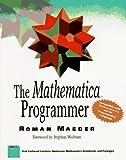 The Mathematica Programmer, Roman E. Maeder, 0124649904