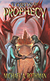 Lords of Prophecy (The Prophecies Series Book 3)