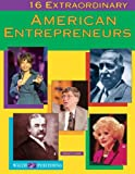 16 Extraordinary American Entrepreneurs, Nancy Lobb, 0825137950