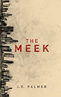 The Meek by J.D. Palmer ebook deal