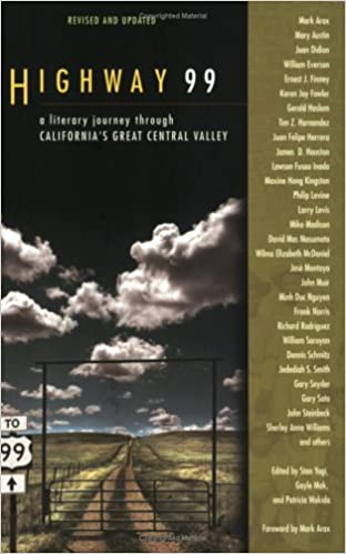 Highway 99: A Literary Journey Through Californias Great Central Valley: Stan Yogi, Gayle Mak, Patricia Wakida: 9781597140676: Amazon.com: Books