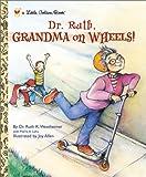 Dr. Ruth, Ruth K. Westheimer, 0307982394