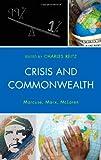 Crisis and Commonwealth : Marcuse, Marx, Mclaren, , 0739183060