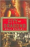 Kelli Stanley'sCity of Dragons [Hardcover](2010)