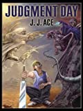 Judgment Day, J. J. Ace, 1594143889