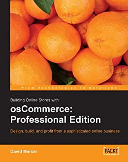 Building Online Stores with osCommerce: Professional Edition by [Mercer, David]