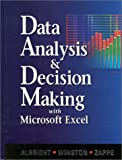 Data Analysis and Decision Making, Albright, S. Christian and Winston, Wayne L., 0534261248