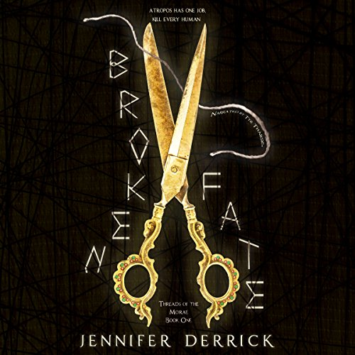 Broken Fate: Threads of the Moirae