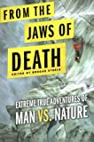From the Jaws of Death, John Helfers, 0312555660