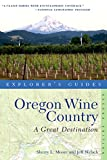 Explorer s Guide Oregon Wine Country: A Great Destination (second Edition)  (Explorer s Great Destinations)