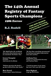 The 14th Annual Registry of Fantasy Sports Champions: 1986 Edition