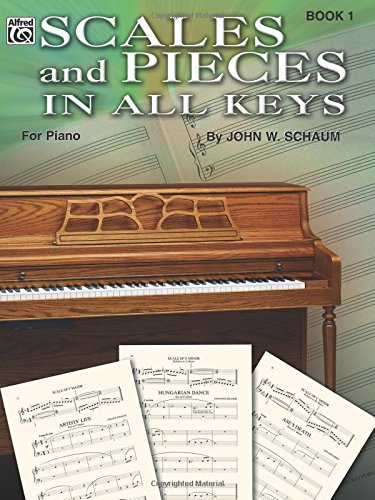 Scales and Pieces in All Keys - Book One