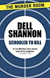 Schooled to Kill by Dell Shannon front cover