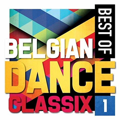 Best Of Belgian Dance Classix 1