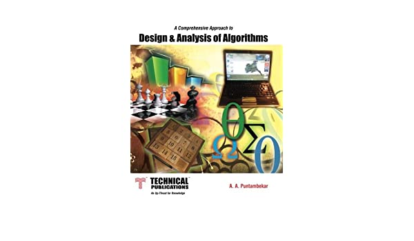 Design analysis of algorithms mrs a a puntambekar 9789350386002 design analysis of algorithms mrs a a puntambekar 9789350386002 amazon books fandeluxe Image collections